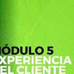 modulo_5_experiencia_de_cliente