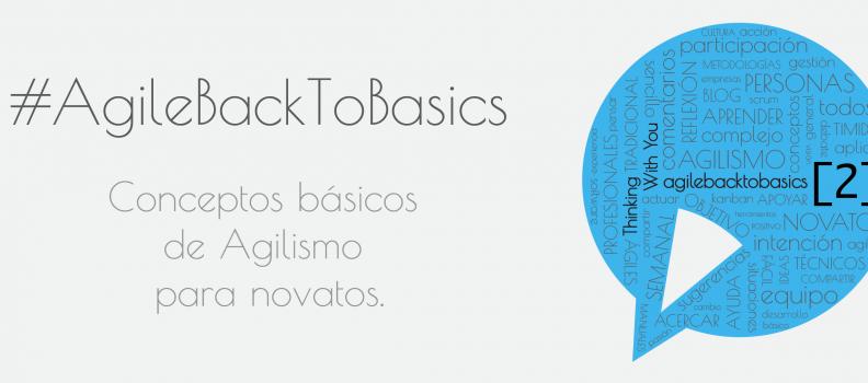 #AgileBackToBasics [2]