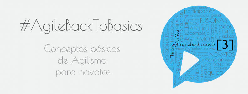 #AgileBackToBasics [3]