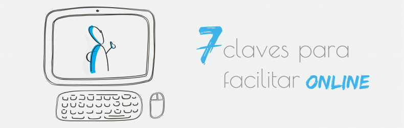 7 claves para facilitar online